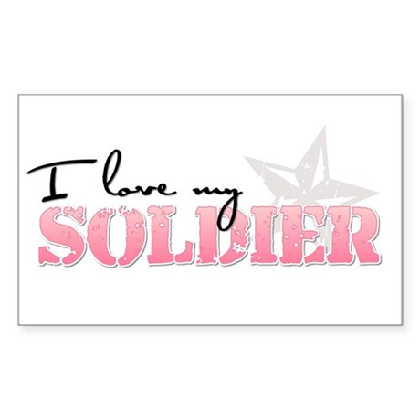 I love my Soldier Rectangle Sticker