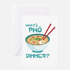 Whats Pho Dinner? Greeting Cards