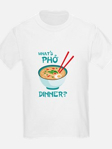 Whats Pho Dinner? T-Shirt