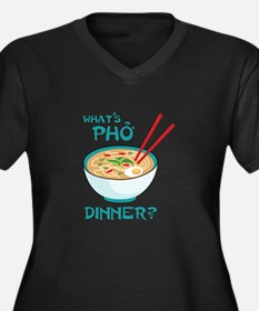 Whats Pho Dinner? Plus Size T-Shirt