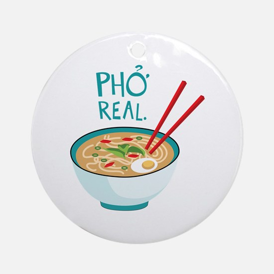 Pho Real. Ornament (Round)