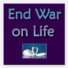 "End War On Life - Square Square Car Magnet 3"" X 3"""