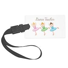Dance Teacher Luggage Tag