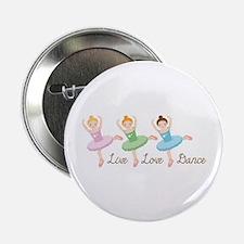 """Love Love Dance 2.25"""" Button"""