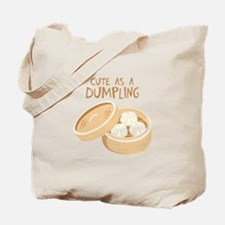 CUTE AS A DUMPLING Tote Bag