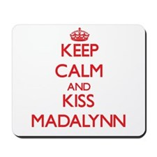 Keep Calm and Kiss Madalynn Mousepad
