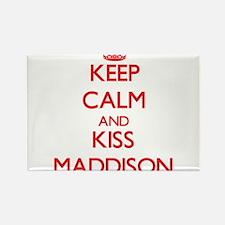 Keep Calm and Kiss Maddison Magnets