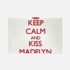 Keep Calm and Kiss Madelyn Magnets
