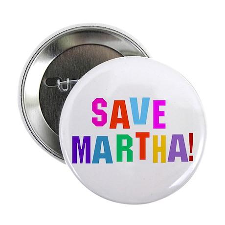 "Save Martha retro 2.25"" Button (10 pack)"