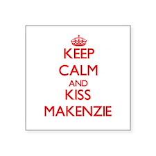 Keep Calm and Kiss Makenzie Sticker
