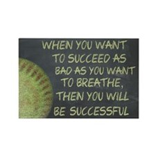 Want To Succeed Fastpitch Softbal Rectangle Magnet