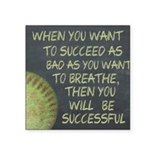 """Want To Succeed Fastpitch S Square Sticker 3"""" x 3"""""""