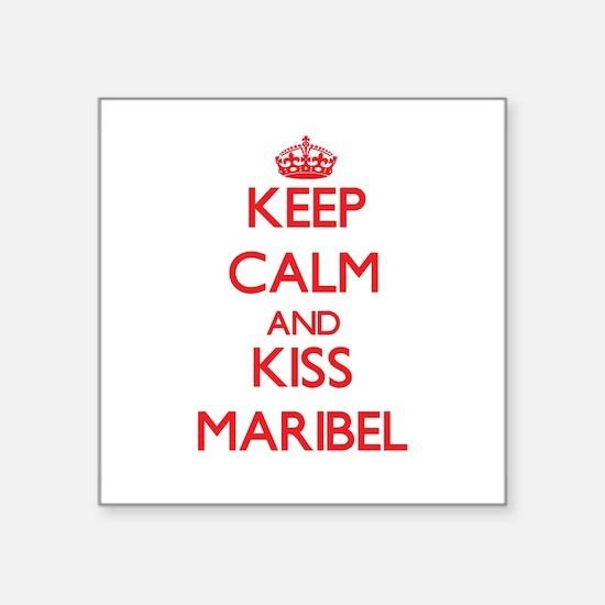 Keep Calm and Kiss Maribel Sticker