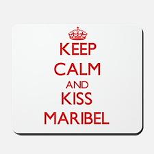 Keep Calm and Kiss Maribel Mousepad