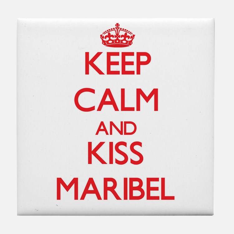Keep Calm and Kiss Maribel Tile Coaster