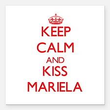 """Keep Calm and Kiss Mariela Square Car Magnet 3"""" x"""