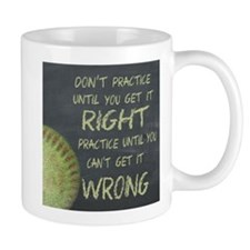 Practice Fastpitch Softball Motivationa Mug
