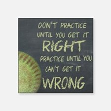 "Practice Fastpitch Softball Square Sticker 3"" x 3"""