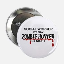 """Zombie Hunter - Social Work 2.25"""" Button (10 pack)"""