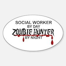 Zombie Hunter - Social Worker Sticker (Oval)