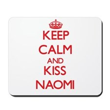 Keep Calm and Kiss Naomi Mousepad
