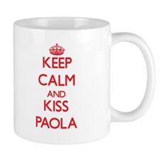 Keep Calm and Kiss Paola Mugs