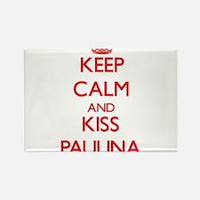 Keep Calm and Kiss Paulina Magnets