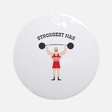 STRONGEST MAN Ornament (Round)