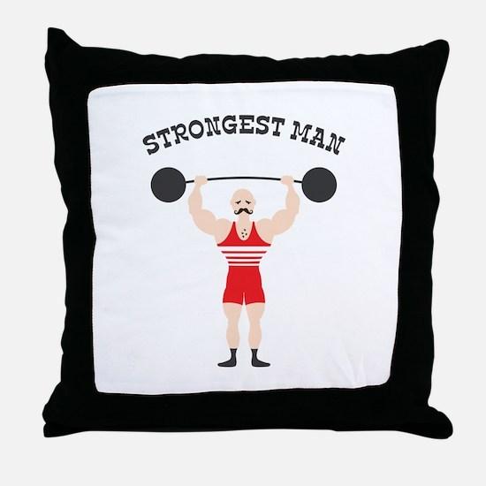 STRONGEST MAN Throw Pillow