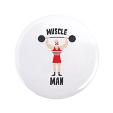 """MUSCLE MAN 3.5"""" Button"""