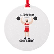 STRONGMAN COMPETITOR Ornament