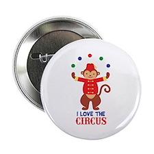"I LOVE THE CIRCUS 2.25"" Button"