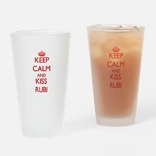 Keep Calm and Kiss Rubi Drinking Glass