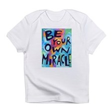 Tomorrows miracles Infant T-Shirt