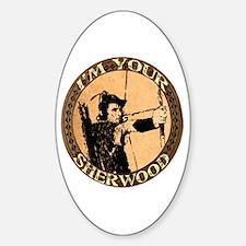 I am your Sherwood robin hood Oval Decal