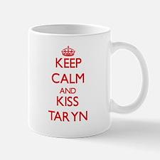 Keep Calm and Kiss Taryn Mugs
