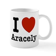 I love Aracely Mug