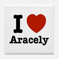 I love Aracely Tile Coaster