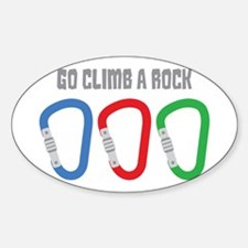 GO CLIMB A ROCK Decal