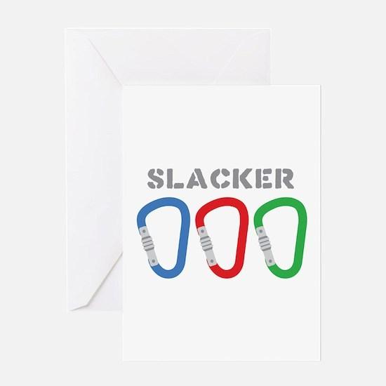 SLACKER Greeting Cards