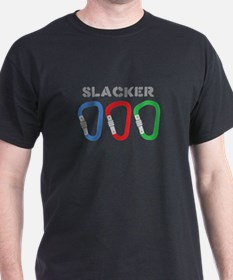SLACKER T-Shirt