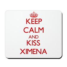 Keep Calm and Kiss Ximena Mousepad