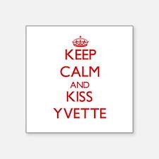 Keep Calm and Kiss Yvette Sticker