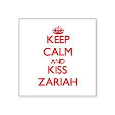 Keep Calm and Kiss Zariah Sticker