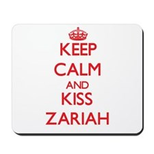 Keep Calm and Kiss Zariah Mousepad