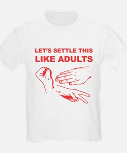 Lets Settle This Like Adults T-Shirt