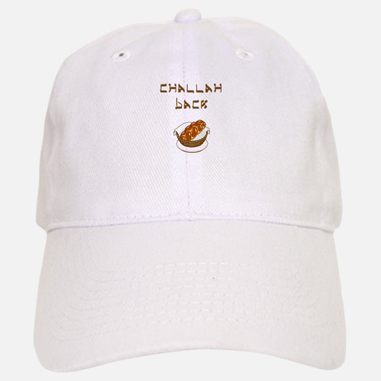 Challah Back Cap