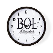 Dog Saying BOL Wall Clock