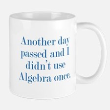 Another Day Passed Mug