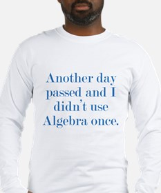 Another Day Passed Long Sleeve T-Shirt
